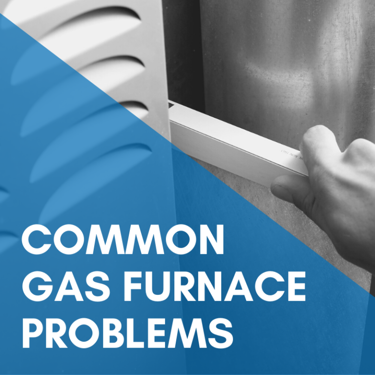 Common Gas Furnace Problems