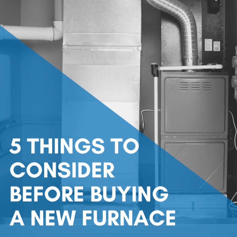 5 Things To Consider Before Buying a New Furnace