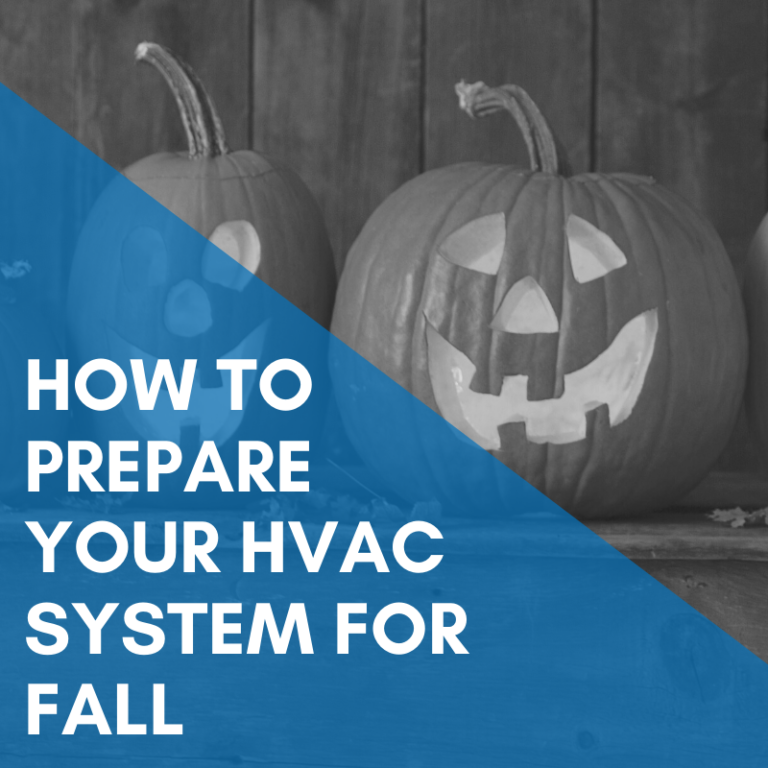 How To Prepare Your HVAC System for Fall