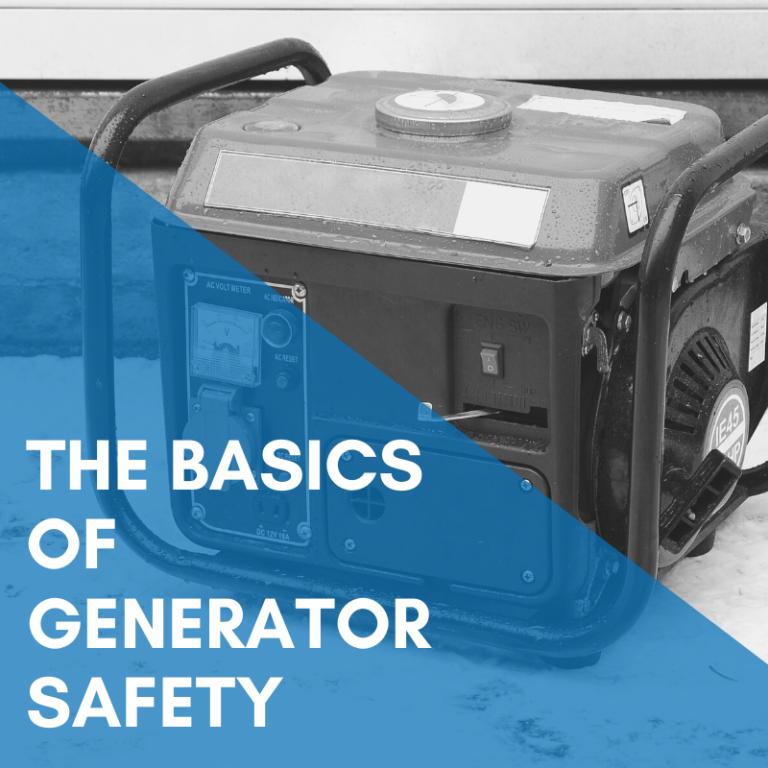 The Basics Of Generator Safety