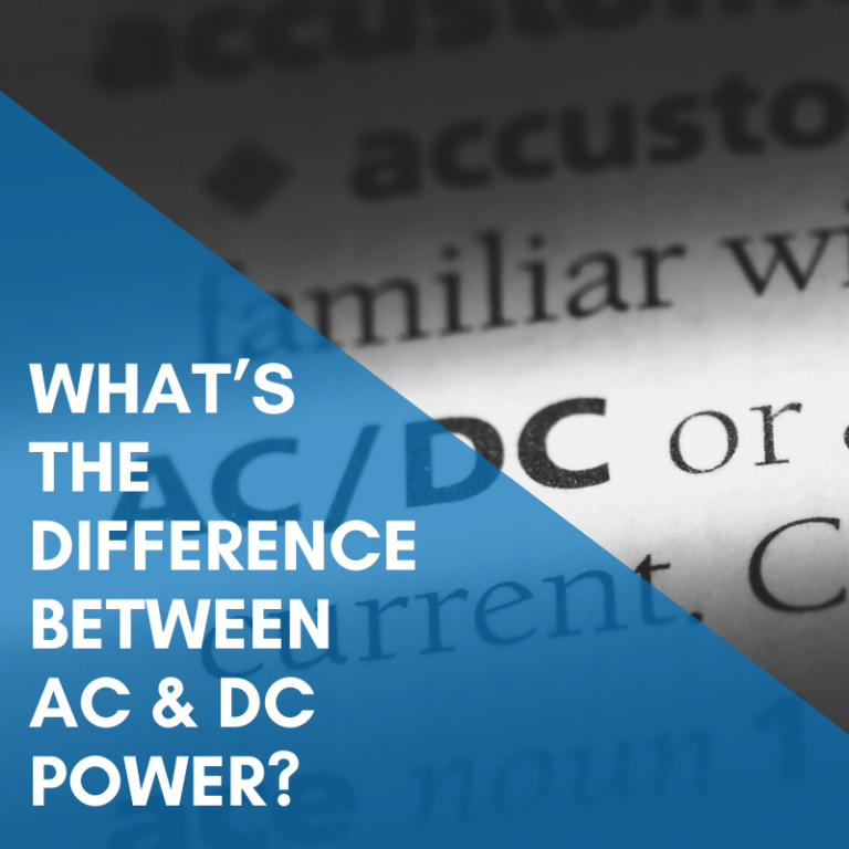 What's The Difference Between AC & DC Power?