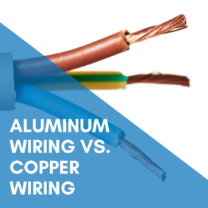 Aluminum Wiring Vs. Copper Wiring