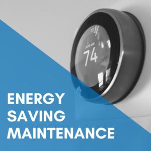 Energy Saving Maintenance