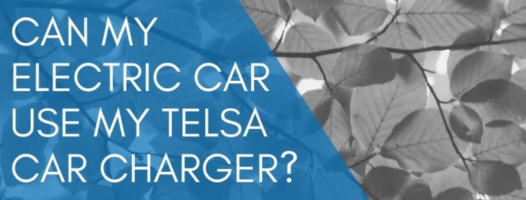 Can my electric car use a Tesla Car Charger?