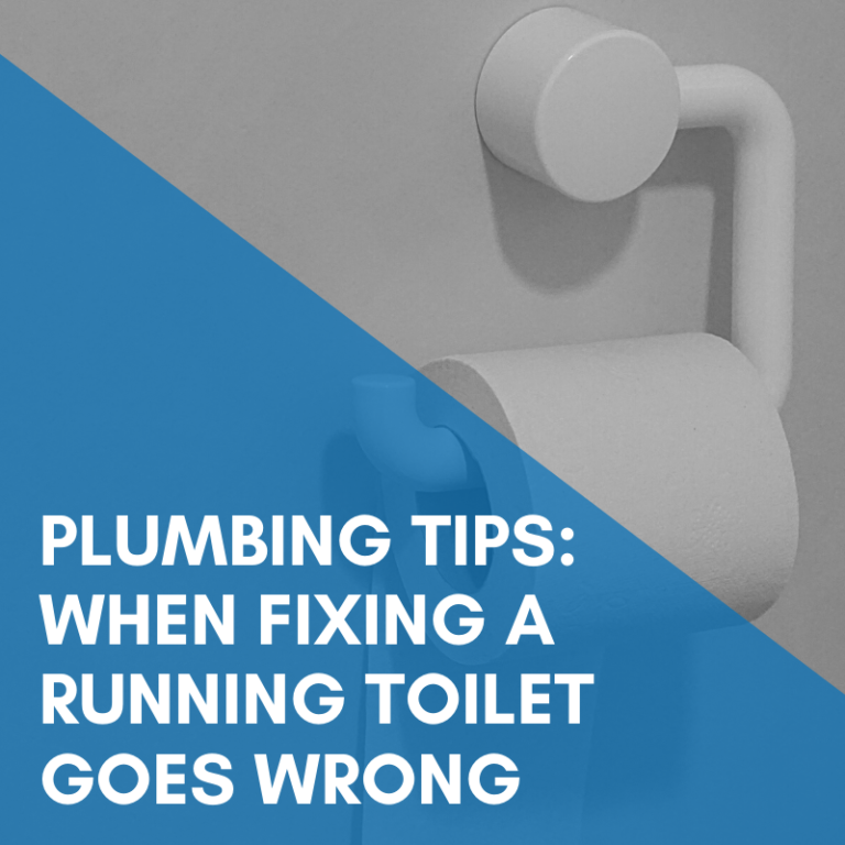 Plumbing Tips: When Fixing a Running Toilet Goes Wrong