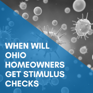 When Will Ohio Homeowners Get Stimulus Checks?