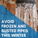 Avoid Frozen and Busted Pipes This Winter