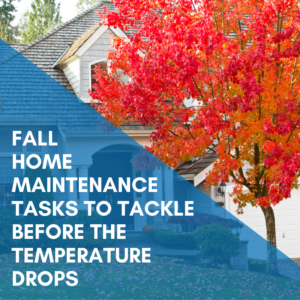 5 Fall Home Maintenance Tasks To Tackle Before The Temperature Drops